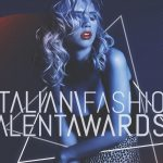 Italian Fashion Talent Awards: la giuria è pronta!